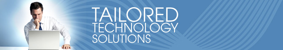 Tailored Technology Solutions